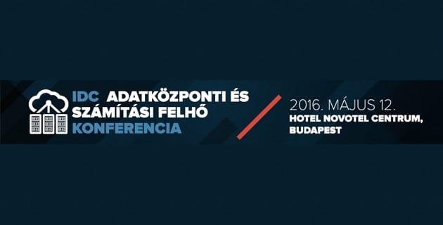 IDC Adatközponti és Számítási Felhő Konferencia
