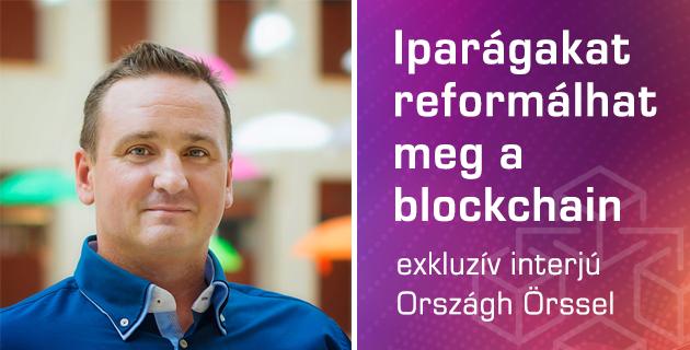 Nincs kifogás: most kell a blockchainnel foglalkozni!
