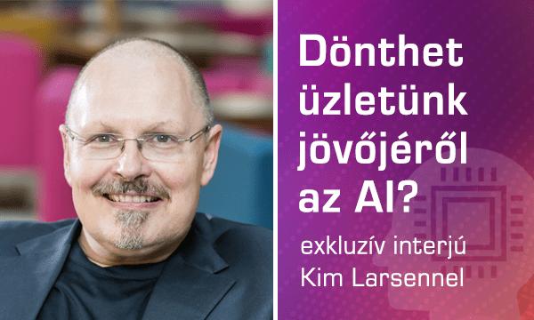 Lehet-e a mesterséges intelligencia élet és halál ura? - Kim Larsen interjú