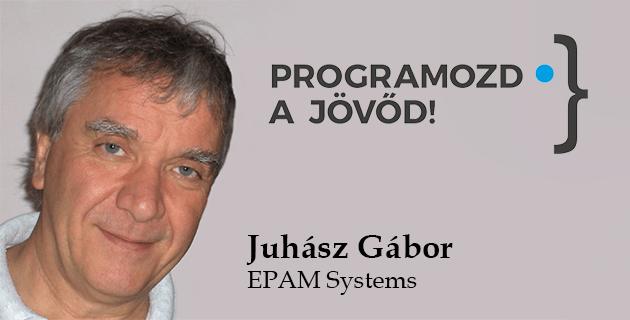 Informatika: amit látunk, és ami mögötte van - Juhász Gábor 2018