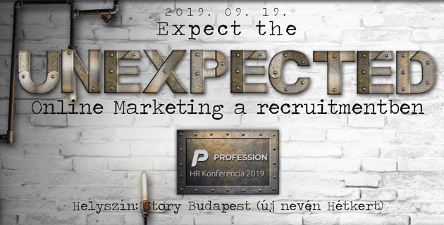 Expect theunexpected - Profession HR konferencia 2019
