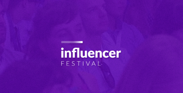 Influencer Festival 2.0 - 'Meet the content' 2019