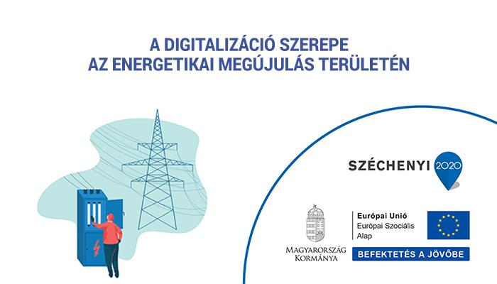 A digitalizáció szerepe az energetikai megújulás területén a foglalkoztatás szempontjából