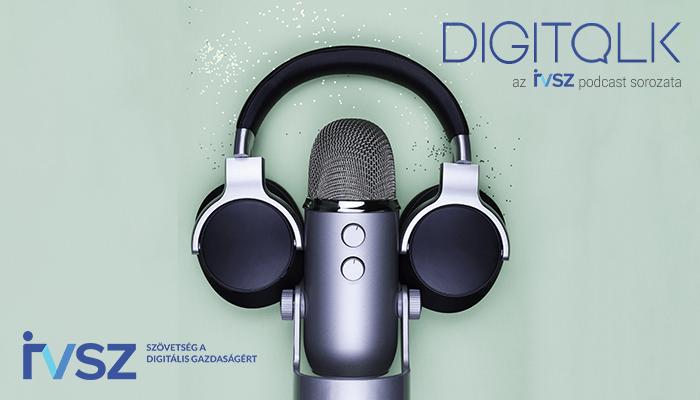 IVSZ Digitalk Podcast – DESI-ügyek: rajta vagyunk a témán!