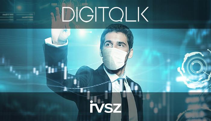 IVSZ DIGITALK Podcast: A COVID hatása a menedzseri gondolkodásra