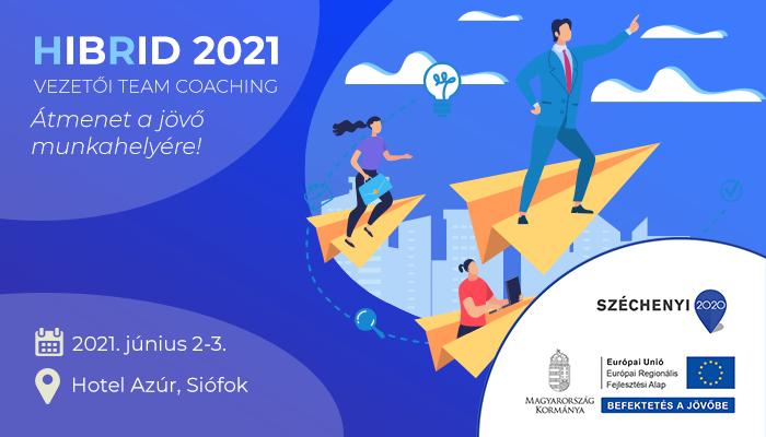 HIBRID 2021 - Vezetői Team Coaching