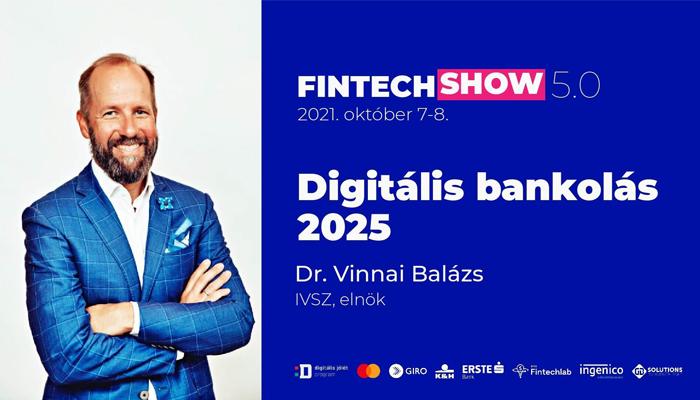 Vinnai Balázs a FinTechShow rendezvényen