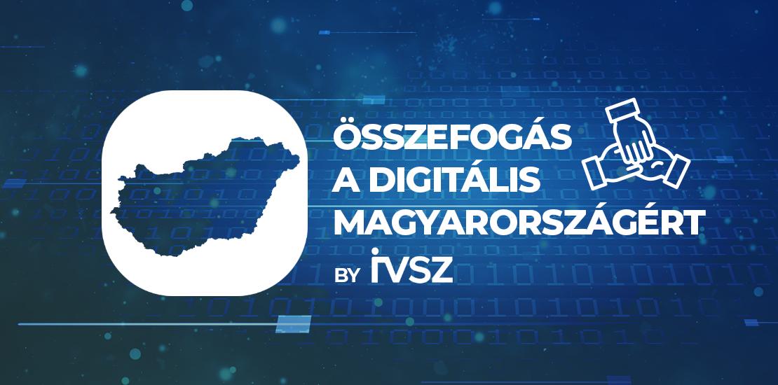 Összefogás a Digitális Magyarországért